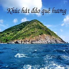Khúc Hát Đảo Quê Hương