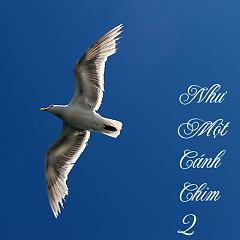 Như Một Cánh Chim (2)