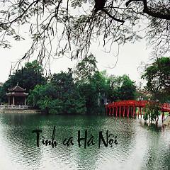 Album Tình Ca Hà Nội - Various Artists