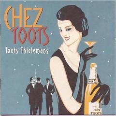 Chez Toots - Toots Thielemans