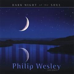 Dark Night Of The Soul - Philip Wesley