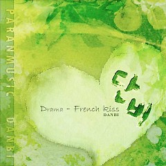 Drama - French Kiss