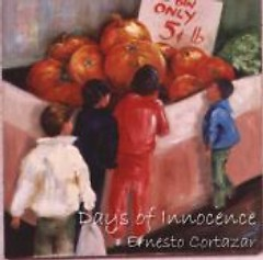 Days Of Innocence - Ernesto Cortazar