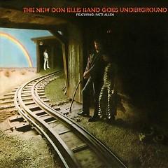 The New Don Ellis Band Goes Underground