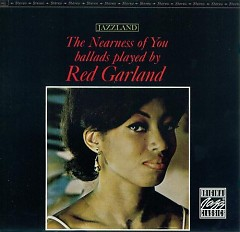 The Nearness of You - Red Garland