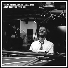 Complete Ahmad Jamal Trio Argo Sessions 1956-62 (CD4)