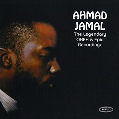 The Legendary Okeh & Epic Recordings (CD2) - Ahmad Jamal