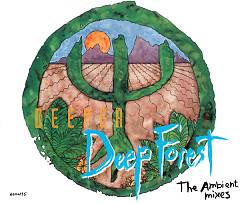 Deep Forest (CD2 - The Ambient Mixes)