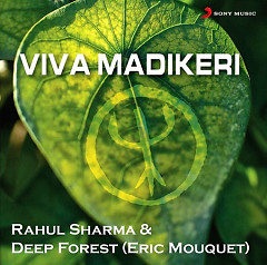 Viva Madikeri (feat. Rahul Sharma) (Single) - Deep Forest