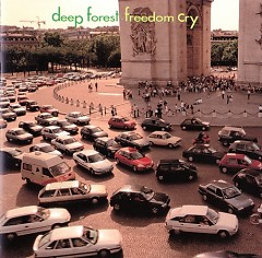 Freedom Cry (Japanese Press & Release) - Deep Forest