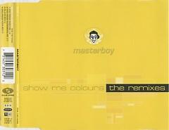 Show Me Colours (The Remixes)