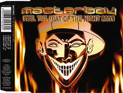 Feel The Heat Of The Night 2003 - Masterboy