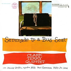 Serenade To A Bus Seat - Clark Terry