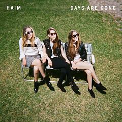 Days Are Gone - HAIM
