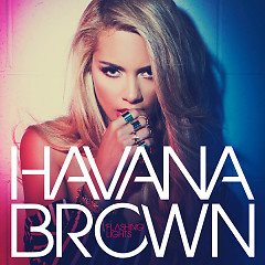 Flashing Lights (Deluxe Version) - Havana Brown