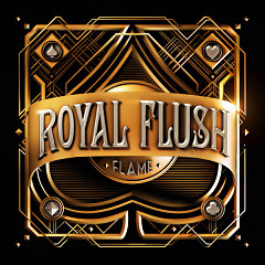 Royal Flush - Flame