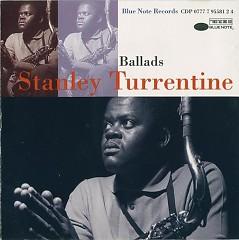 Ballads (1960-1969) - Stanley Turrentine