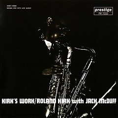 Roland Kirk With Jack McDuff - Kirk's Work - Jack McDuff