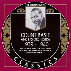 The Chronological Classics: Count Basie and His Orchestra 1939-1940 (CD1)