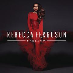 Freedom (Deluxe Edition) - Rebecca Ferguson