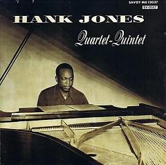 The Hank Jones Quartet-Quintet