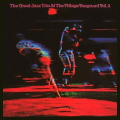 The Great Jazz Trio At The Village Vanguard Vol. 2
