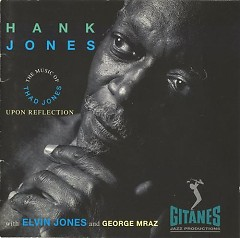 Upon Reflection - The Music Of Thad Jones - Hank Jones