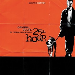 25th Hour OST - Terence Blanchard