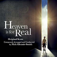 Heaven Is For Real OST (P.1) - Nick Glennie-Smith