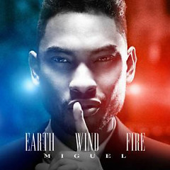 Earth Wind And Fire - Miguel