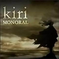 Kiri - Monoral
