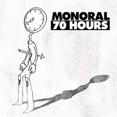 70 Hours - Monoral