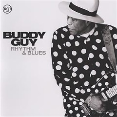 Rhythm & Blues (Blues) - Buddy Guy
