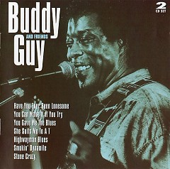 Buddy Guy And Friends (CD2) - Buddy Guy