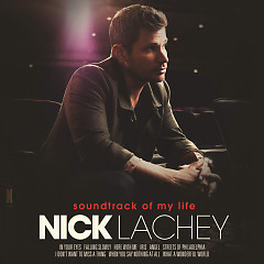 Soundtrack Of My Life - Nick Lachey