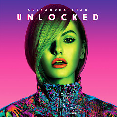 Unlocked (International Edition) - Alexandra Stan