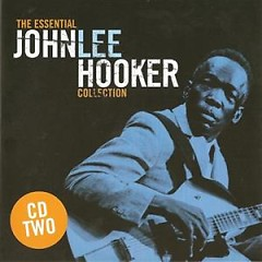 The Essential John Lee Hooker Collection (CD 2) - John Lee Hooker