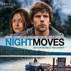 Night Moves OST  - Jeff Grace