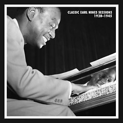 Classic Earl Hines Sessions 1928-1945 (CD 6) (Part 2) - Earl Hines