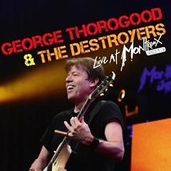 Live At Montreux 2013 (live) - George Thorogood