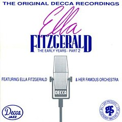 The Early Years, Vol 2 (CD 2) (Part 1) - Ella Fitzgerald