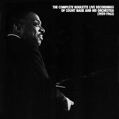 The Complete Roulette Live Recordings Of Count Basie and His Orchestra  (CD 5) - Count Basie