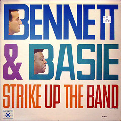 Strike Up The Band - Tony Bennett,Count Basie