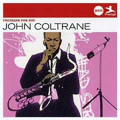 Verve Jazzclub: Legends - Coltrane For You - John Coltrane