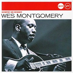 Verve Jazzclub: Legends - Bumpin' On Sunset - Wes Montgomery