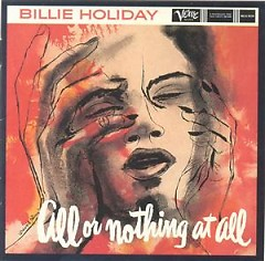 All Or Nothing At All (CD 2) - Billie Holiday