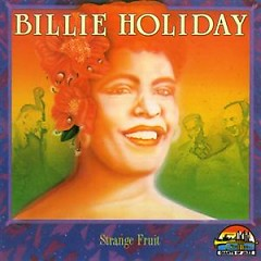 Strange Fruit (CD 2) - Billie Holiday
