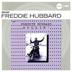 Verve Jazzclub: Originals - Rollin' - Freddie Hubbard