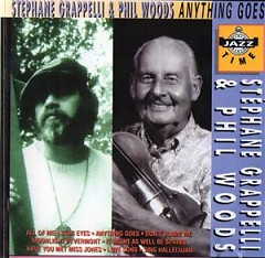 Anything Goes - Stephanie Grappelli,Phil Woods