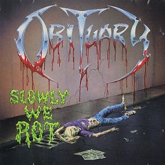 Slowly We Rot (Remastered) - Obituary